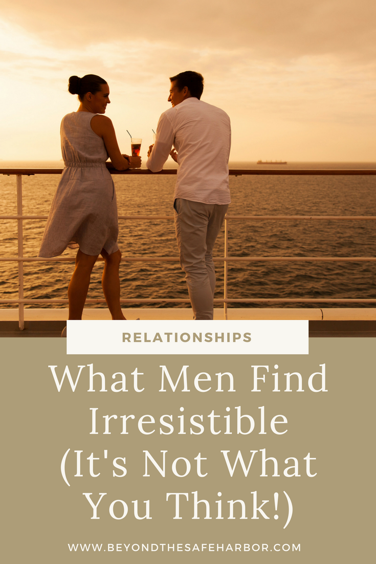 What Men Find Irresistible (It's Not What You Think!)