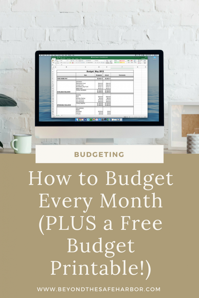 How to Budget Every Month (PLUS a Free Budget Printable!)