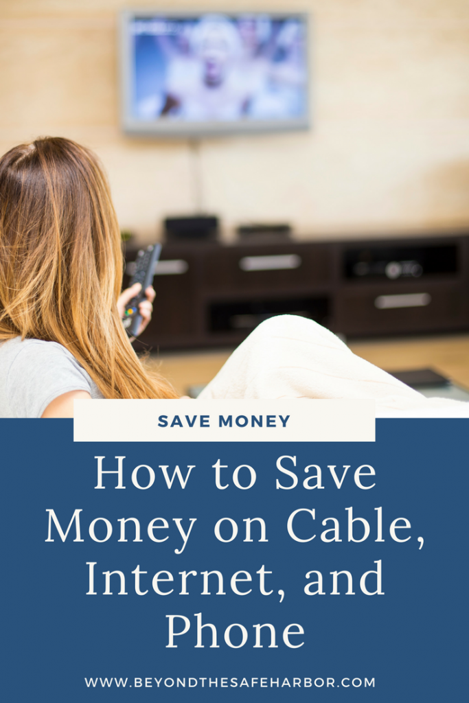 How to Save Money on Cable, Internet, and Phone