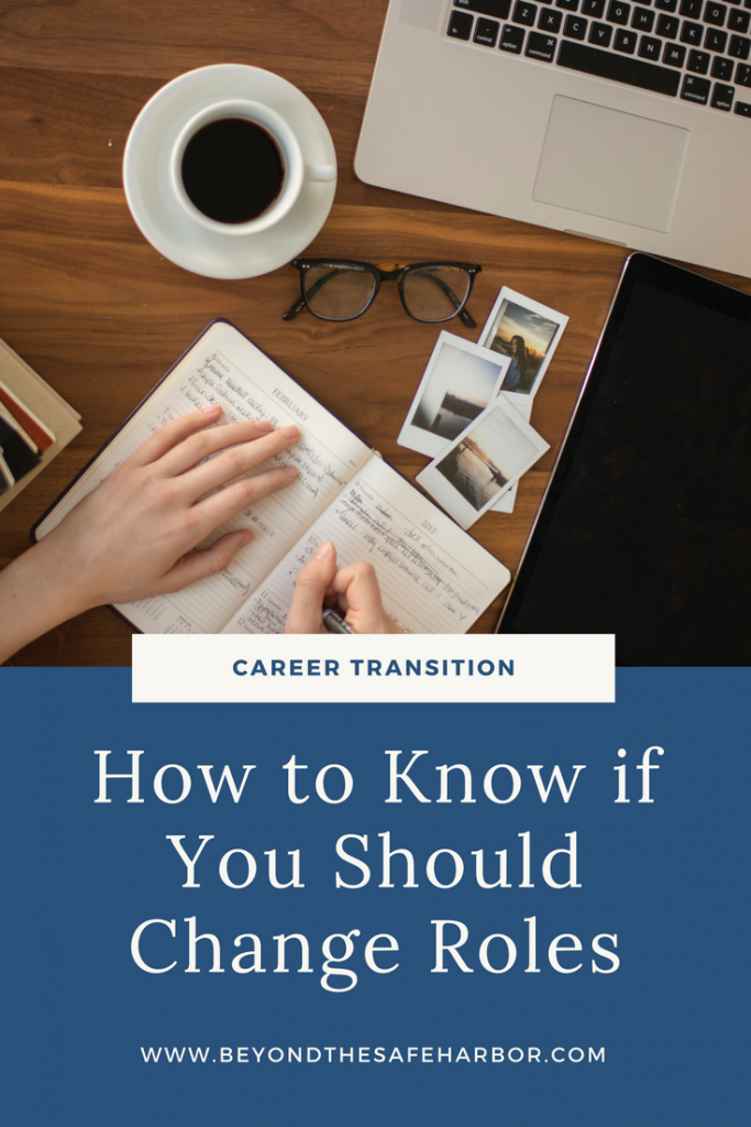 Career Transition: How to Know if You Should Change Roles