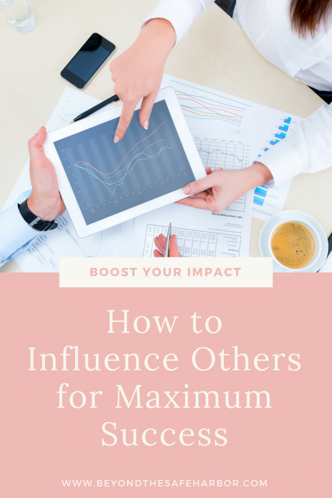 How to Influence Others for Maximum Success