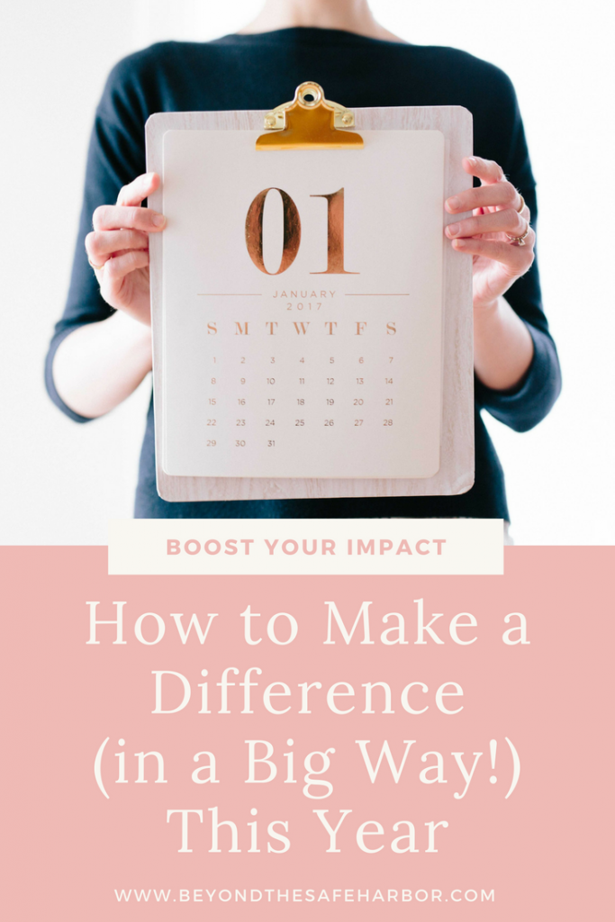 How to Make a Difference (in a Big Way!) This Year