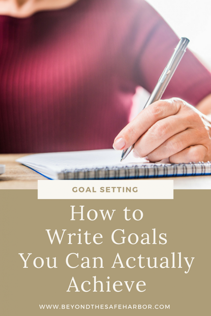 How to Write Goals You Can Actually Achieve