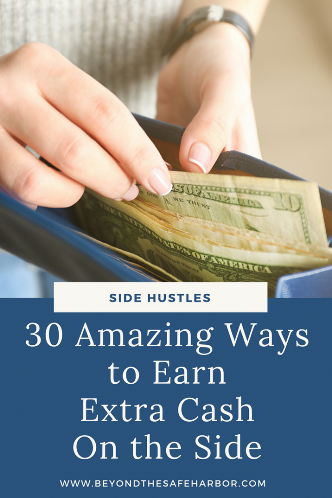 30 Amazing Ways to Earn Extra Cash On the Side