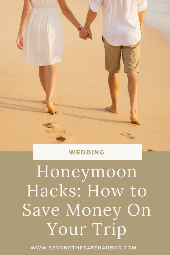 Honeymoon Hacks: How to Save Money On Your Trip