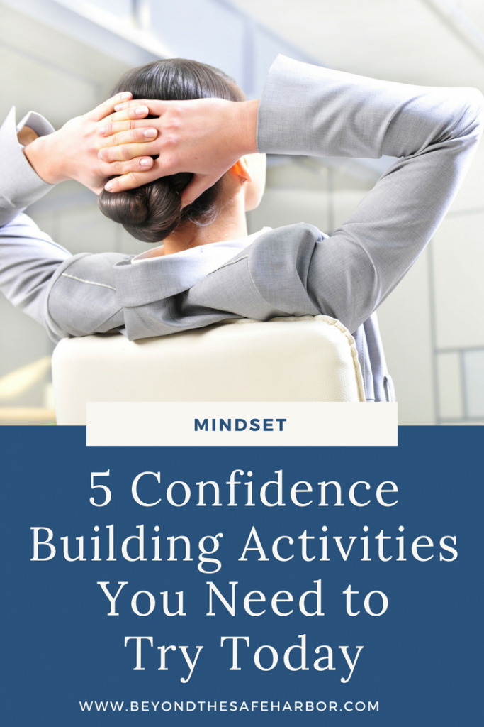 5 Confidence Building Activities You Need to Try Today