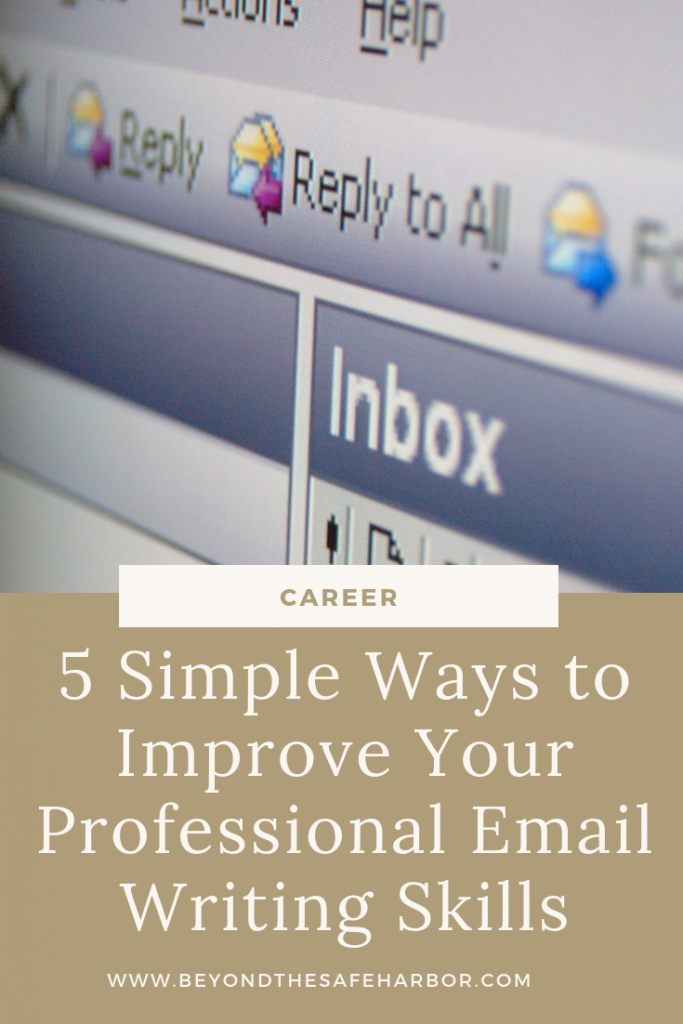 5 Simple Ways to Improve Your Professional Email Writing Skills