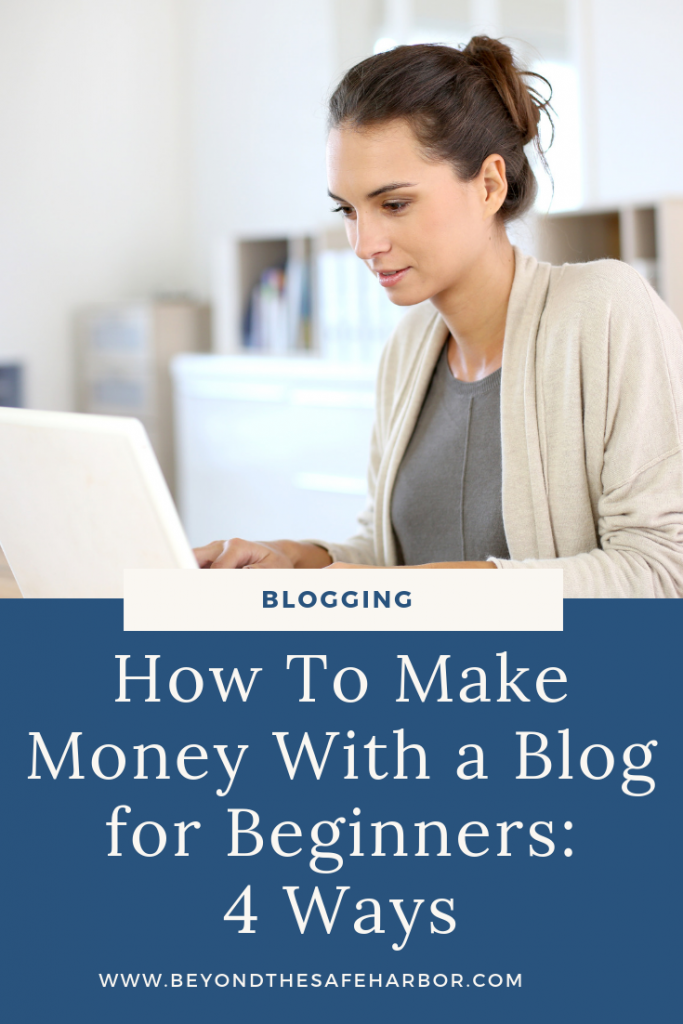 "I'm often asked: ""How do you make money blogging?"" So in this post, I'll cover how to make money with a blog for beginners, looking at 4 common ways."