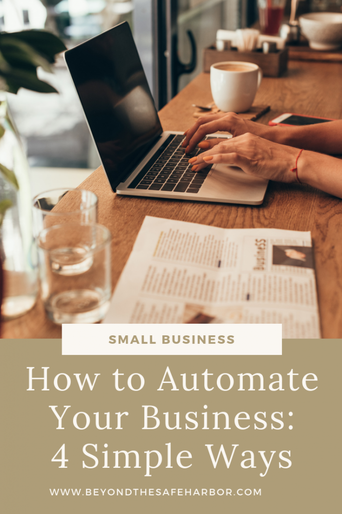 How to Automate Your Business: 4 Simple Ways