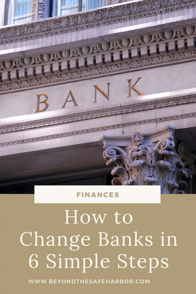 How to Change Banks in 6 Simple Steps