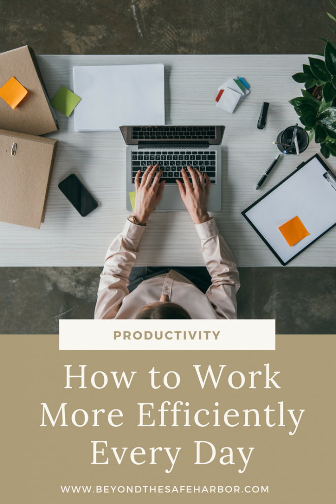 How to Work More Efficiently Every Day