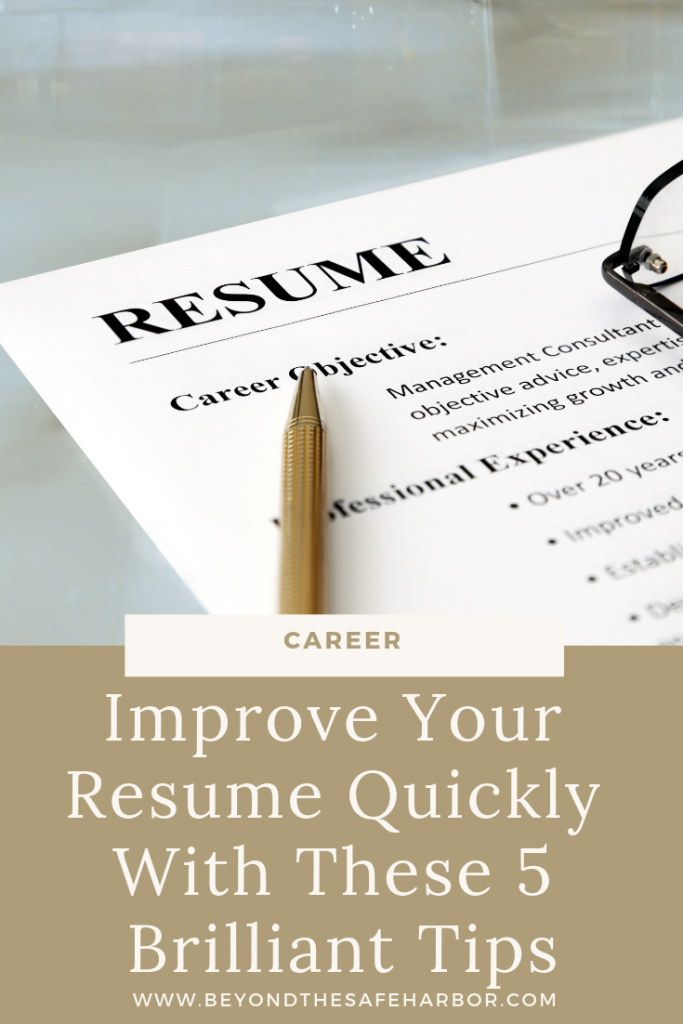 Here are 5 simple ways to improve your resume. These are strategies to help you show up as your best self and better your chances of getting an interview.