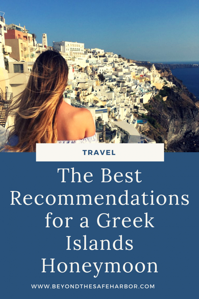 The Best Recommendations for a Greek Islands Honeymoon