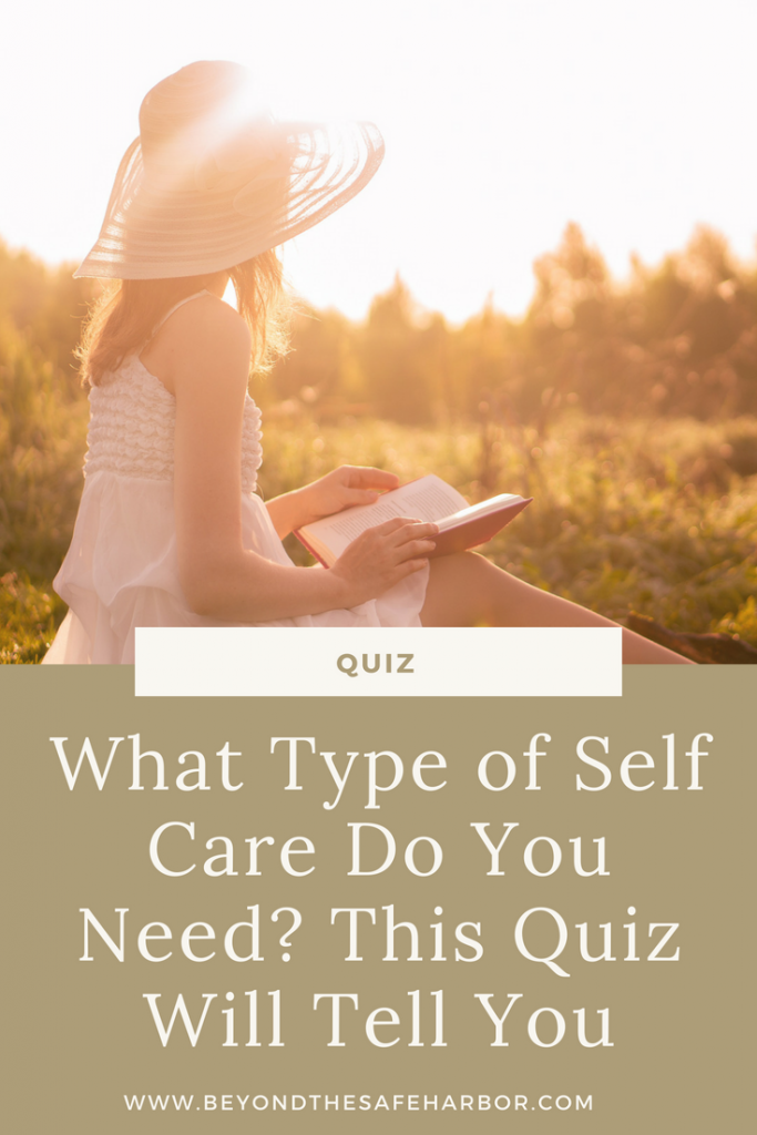 What Type of Self Care Do You Need? This Quiz Will Tell You
